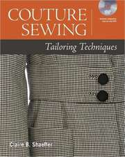 Couture Sewing:  Tailoring Techniques [With DVD ROM]
