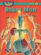 Robot Man (We Read Phonics Level 4 (Hardcover))