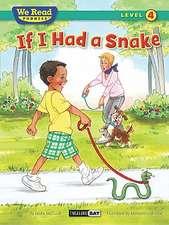 If I Had a Snake (We Read Phonics - Level 4 (Paperback))