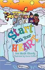 Start with Your Heart
