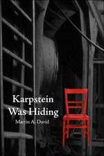 Karpstein Was Hiding - Second Edition