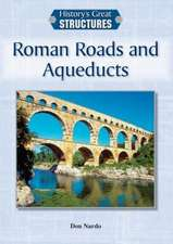Roman Roads and Aqueducts