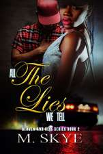 All The Lies We Tell: Heaven and Hell Series, Book 2