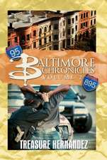 Baltimore Chronicles Volume Two