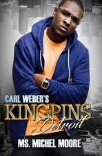 Carl Weber's Kingpins: Detroit: Kingpins