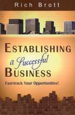 Establishing a Successful Business:  Fast-Track Your Opportunities!