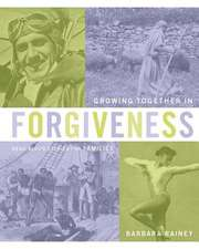 Growing Together in Forgiveness:  Read-Aloud Stories for Families Book Series