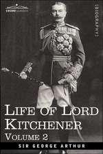 Life of Lord Kitchener, Volume 2