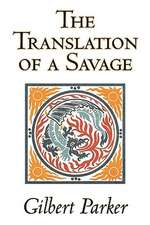 TRANSLATION OF A SAVAGE