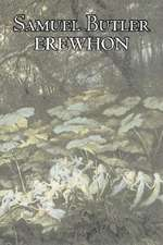 Erewhon by Samuel Butler, Fiction, Classics, Satire, Fantasy, Literary