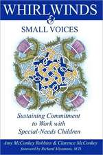 Whirlwinds & Small Voices:  Sustaining Commitment to Work with Special-Needs Children
