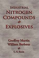 Industrial Nitrogen Compounds and Explosives