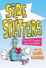 Side Splitters:  Over 600 Funtastic Jokes and Riddles