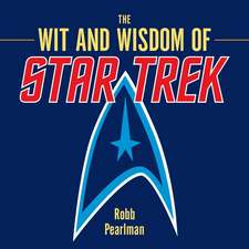 The Wit and Wisdom of Star Trek:  An Elegant Collection of Over 100 Recipes Inspired by the City of Light