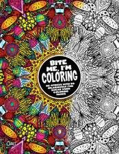 Bite Me, I'm Coloring