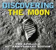 Discovering the Moon: The Apollo 11 Anniversary Edition
