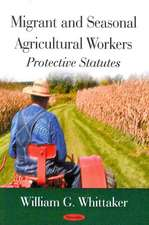 Migrant and Seasonal Agricultural Workers