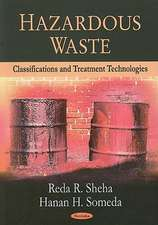 Hazardous Waste: Classifications and Treatment Technologies