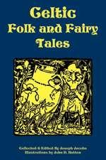 Celtic Folk and Fairy Tales