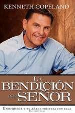 La Bendicion del Senor:  The Blessing of the Lord
