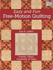 EASY & FUN FREE MOTION QUILTIN