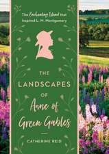 Landscapes of Anne of Green Gables