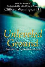 Unleveled Ground