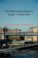 The Official Homebuyer's Guide - Volume One