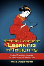 Second Language Learning and Identity:  Cracking Metaphors in Ideological and Poetic Discourse in the Third Space
