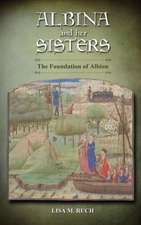 Albina and Her Sisters:  The Foundation of Albion