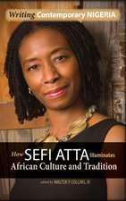 Writing Contemporary Nigeria:  How Sefi Atta Illuminates African Culture and Tradition