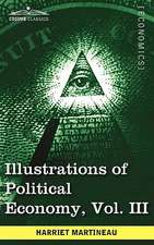 Illustrations of Political Economy, Vol. III (in 9 Volumes)
