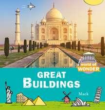 World of Wonder. Great Buildings