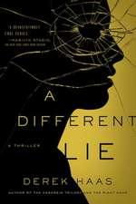 A Different Lie – A Novel