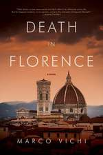 Death in Florence – A Novel