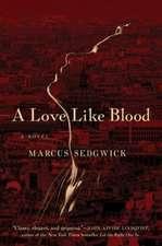 A Love Like Blood – A Novel