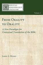 From Orality to Orality:  A New Paradigm for Contextual Translation of the Bible