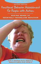 Functional Behavior Assessment for People with Autism: Making Sense of Seemingly Senseless Behavior