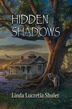 Hidden Shadows