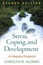 Stress, Coping, and Development:  An Integrative Perspective