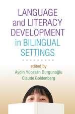Language and Literacy Development in Bilingual Settings