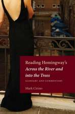 Reading Hemingways Across the River and Into the Trees:  Glossary and Commentary