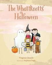 The Whattknotts' Halloween