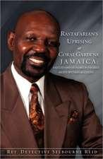 Rastafarian's Uprising at Coral Gardens, Jamaica