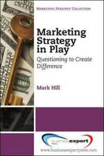 Marketing Strategy in Play