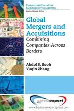 Global Mergers and Acquisitions: Combining Companies Across Borders