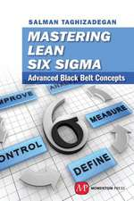 Mastering Lean Six Sigma Black Belt