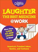 Laughter Is the Best Medicine:  America's Funniest Jokes, Quotes, and Cartoons