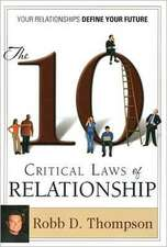The Ten Critical Laws of Relationship