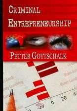 Criminal Entrepreneurship